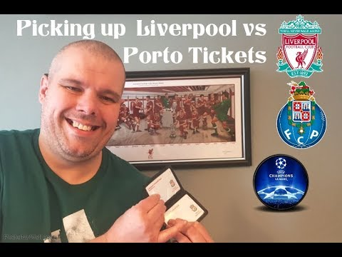 PICKING UP LIVERPOOL VS PORTO CHAMPIONS LEAGUE TICKETS!