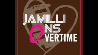 Jamillions - Overtime (Snipped)