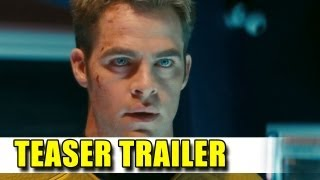 Star Trek Into Darkness Trailer Preview (2013)