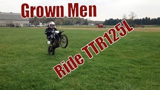 7. Adults riding the little TTR125  - Part 1