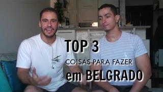 Top 3 coisas para fazer em Belgrado | Papo Sérvio 1