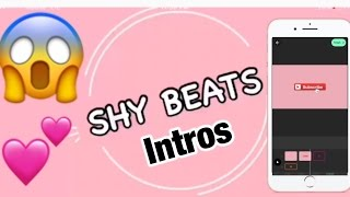 HOW TO MAKE ANIMATED INTROS ON YOUR PHONE !!!! 😱😱