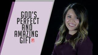 God's Prefect Gift