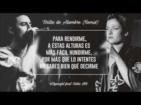 Tiritas de alambre (Remix) - H0lynaight ft Eddie MV & FemSoul