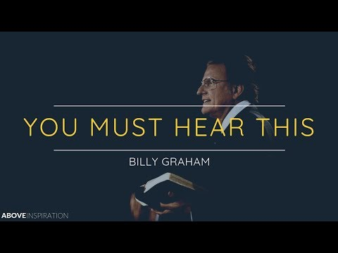 Billy Graham | One of the MOST POWERFUL Videos You'll Ever Watch - Inspirational Video