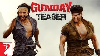 Gunday - Teaser