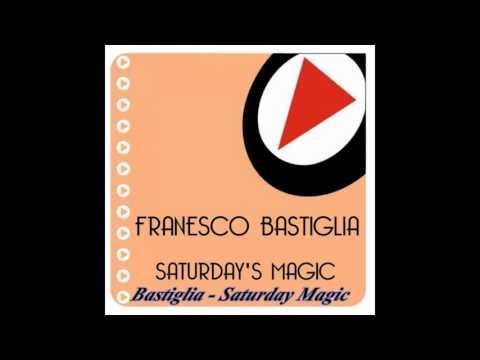 Bastiglia - Saturday's Magic (Club Mix)