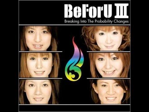 BeForU III ~Breaking Into The Probability Changes~ - Full Album