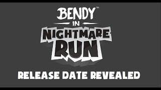 Bendy In Nightmare Run Release Date Revealed