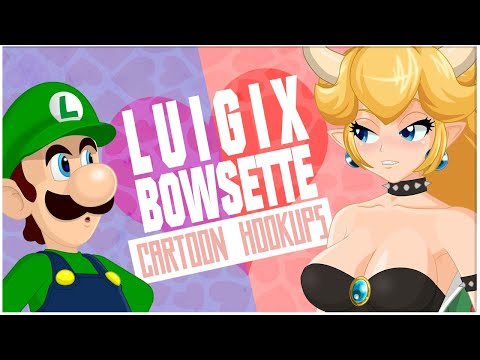 The Old Show: Luigi and Bowsette - Cartoon Hook-Ups