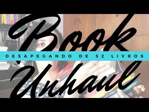 BOOK UNHAUL, MEU DESAPEGO DE 52 LIVROS | Livraneios