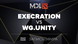 Execration vs WG.Unity, MDL SEA Quals, game 2 [Tekcac]