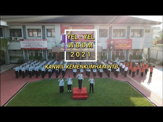 YEL YEL WBBM KANWIL KEMENKUMHAM NTB 2021
