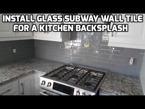 Install Glass Subway Wall Tile for a Kitchen Backsplash