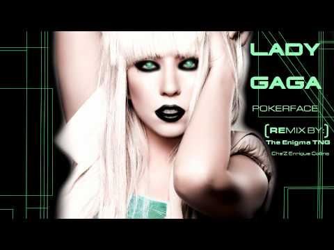 Lady Gaga - Pokerface (The Enigma TNG Remix)