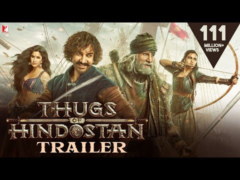 Official Trailer :Thugs of Hindostan