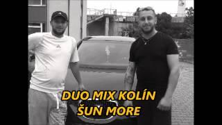 Video Duo Mix Kolín - Šun more
