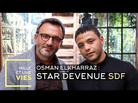 Vivre dans la rue après la célébrité, le parcours d'Osman Elkharraz - Mille et une vies
