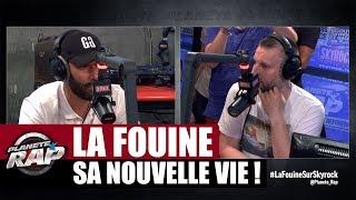 La nouvelle vie de La Fouine #PlanèteRap
