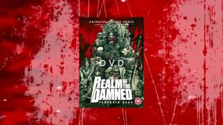 Realm of the Damned animated motion comic ft. Dani Filth due for DVD release on April 7th 2017!
