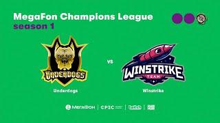 Winstrike vs Underdogs, MegaFon Champions League, bo1 [Maelstorm & 4ce]