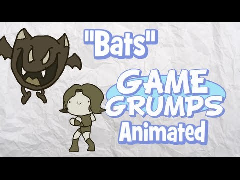 Game Grumps Animated - Bats