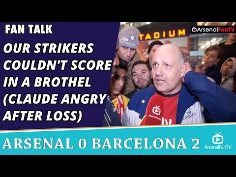 Our Strikers Couldn't Score In A Brothel (Claude Angry After Loss)  | Arsenal 0 Barcelona 2