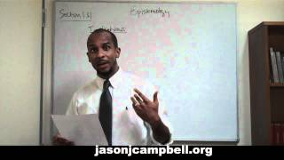 29. Epistemology Lecture Series: Section 1.3.1