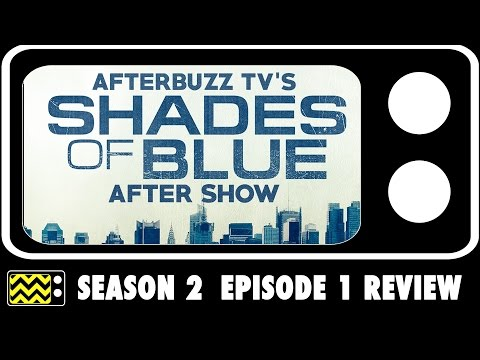 Shades Of Blue Season 2 Episode 1 Review & After Show | AfterBuzz TV