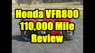 9. 110,000 Mile Review and Modifications, Honda VFR 800 Interceptor