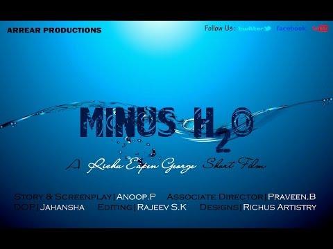 Minus H20 Malayalam Silent Short FilmYALAM SILENT SHORT FILM 2014 short film
