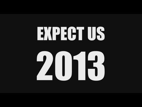 Anonymous to the World: Expect Us in 2013 – Video