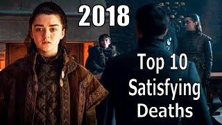 Video Top 10 Game of Thrones MOST SATISFYING DEATH SCENES 2018 MP3, 3GP, MP4, WEBM, AVI, FLV Mei 2019