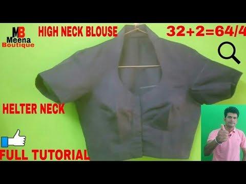 Video HALTER NECK BLOUSE (COLLAR BLOUSE )CUTTING AND STITCHING || HIGH NECK BLOUSE DIY FULL TUTORIAL download in MP3, 3GP, MP4, WEBM, AVI, FLV January 2017