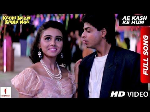 Video Ae Kash Ke Hum | HD | Full Song | Kabhi Haan Kabhi Naa | Shah Rukh Khan , Suchitra Krishnamurthy download in MP3, 3GP, MP4, WEBM, AVI, FLV January 2017