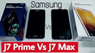 Here is The Comparison Between Samsung Galaxy J7 Prime 2017 And J7 Max or On Max.Samsung Galaxy OnMax Here From Flipkart @ Rs16900http://fkrt.it/Xyf0o!NNNNInstall Flipkart app for more exclusive offers on smartphoneshttp://fkrt.it/FgGzITuuuNSamsung Galaxy J7 Prime @ Rs 15900http://amzn.to/2vf52RcSubscribe here for more videos in futurehttps://www.youtube.com/channel/UCrBPaqNc8SP3K0Q_LFJlhIgWatch Galaxy On Max Review Herehttps://www.youtube.com/watch?v=5F3wQVbw0XEWatch Samsung Galaxy j7 prime Review herehttps://www.youtube.com/watch?v=pv1w0vOXYvc&t=6sThanks For Watching...