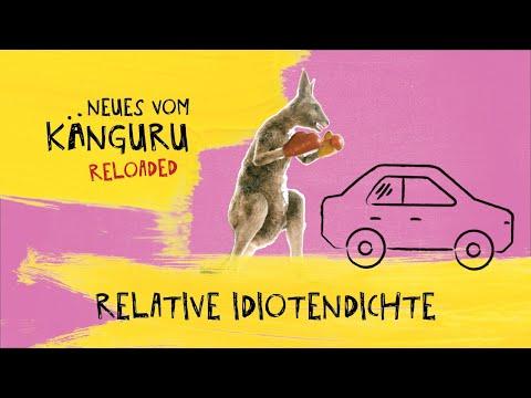 Relative Idiotendichte   Neues vom Känguru reloaded mit Marc-Uwe Kling