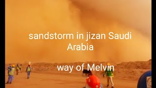 Jizan Saudi Arabia  City new picture : Sandstorm in Saudi Arabia jizan