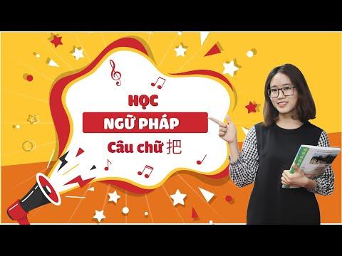 Học Ngữ pháp tiếng Trung qua Câu chữ 把