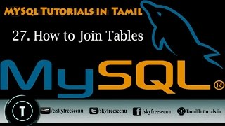 MYSQL Tutorials In Tamil 27  How To Join Tables