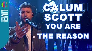 Video Calum Scott | You Are The Reason | Live Performance! MP3, 3GP, MP4, WEBM, AVI, FLV Maret 2018