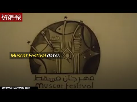 The Sultanate's annual Muscat Festival will begin on January 18