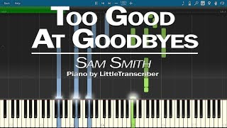Video Sam Smith - Too Good At Goodbyes (Piano Cover) by LittleTranscriber MP3, 3GP, MP4, WEBM, AVI, FLV Januari 2018