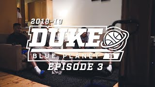 2018-19 Duke Blue Planet | Episode 3