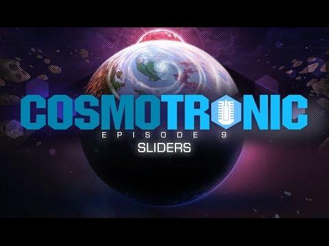 Cosmotronic - Episode 9: Beta, Sliders, and Polish (Full Episode)