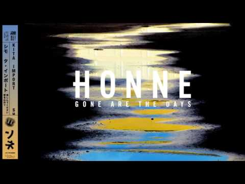Gone Are the Days (2015) (Song) by Honne