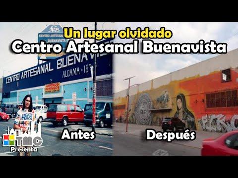EL CENTRO ARTESANAL BUENAVISTA | DE LA FAMA AL OLVIDO