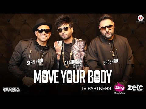 Move Your Body Feat. DJ Shadow Dubai & Badshah