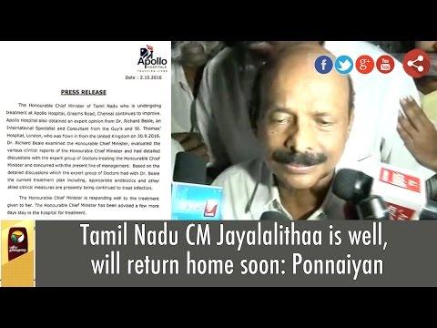 Tamil-Nadu-CM-Jayalalithaa-is-well-will-return-home-soon-Ponnaiyan