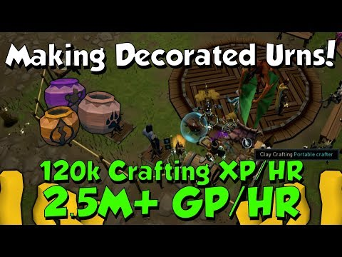 2.5M+ GP/HR - Decorated Urns! [Runescape 3] Profitable Crafting At 120k+ XP/HR